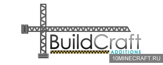 ��� Buildcraft Additions ��� ��������� 1.7.2
