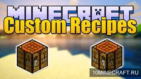 ��� Custom Recipes ��� ��������� 1.8.8