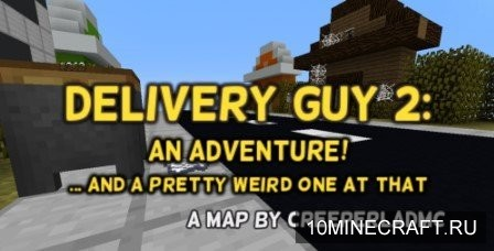Delivery Guy 2